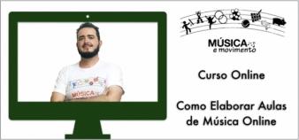 Curso Online: Como Elaborar Aulas de Música Online